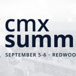 CMX Summit 2019 Is Here!